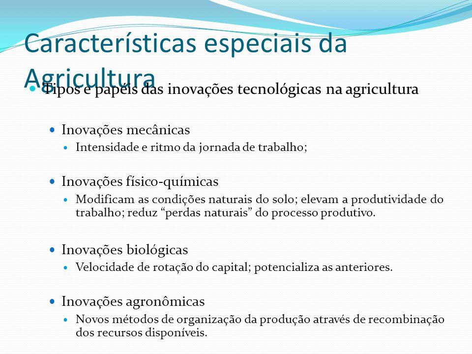 Características especiais da Agricultura
