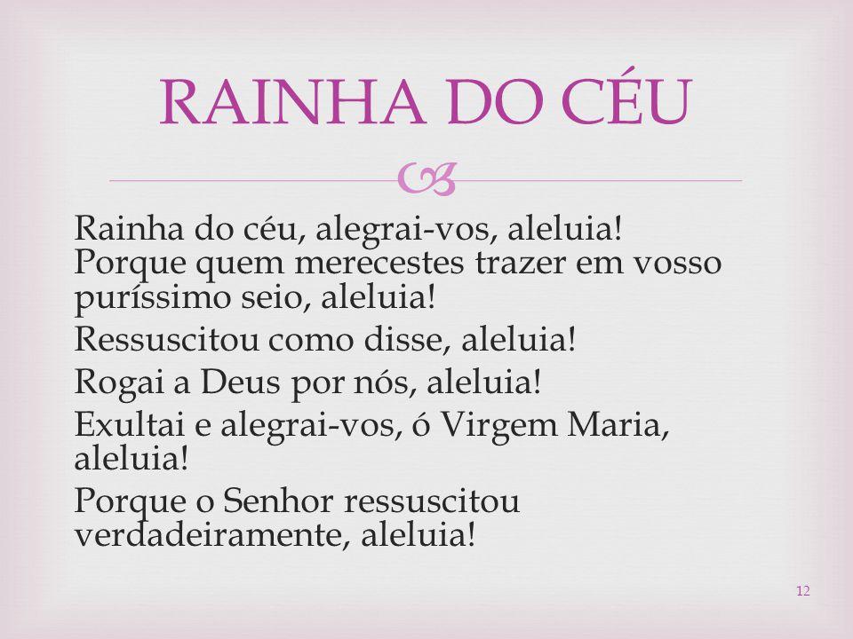 RAINHA DO CÉU