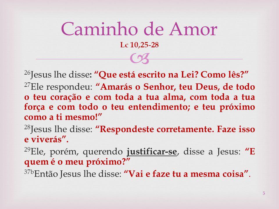 Caminho de Amor Lc 10,25-28