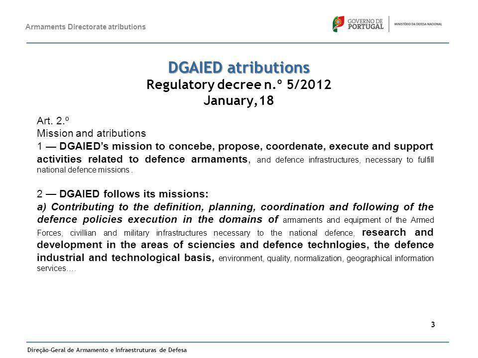 DGAIED atributions Regulatory decree n.º 5/2012 January,18