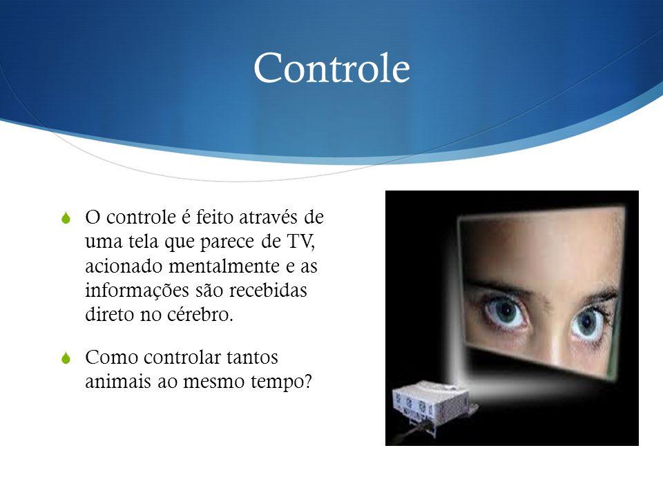 Controle O controle é feito através de uma tela que parece de TV, acionado mentalmente e as informações são recebidas direto no cérebro.