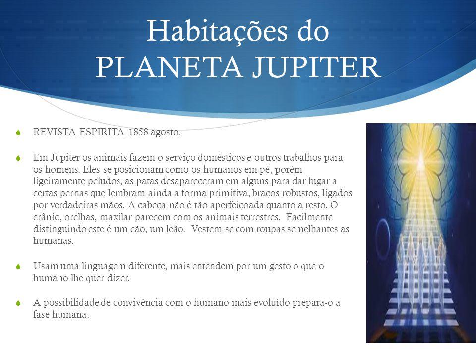 Habitações do PLANETA JUPITER