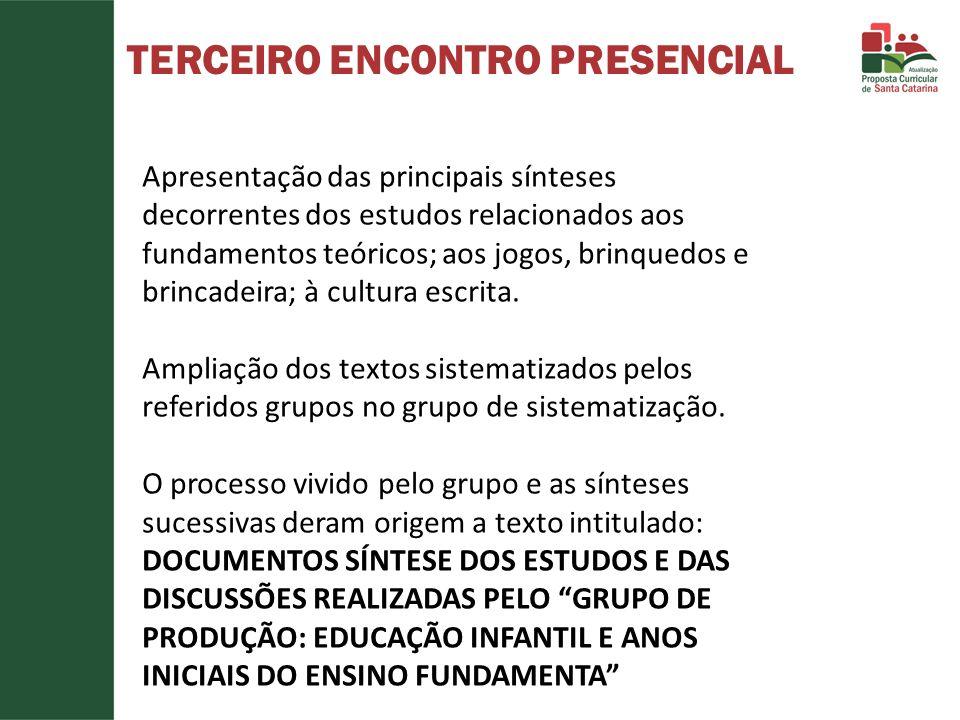 TERCEIRO ENCONTRO PRESENCIAL