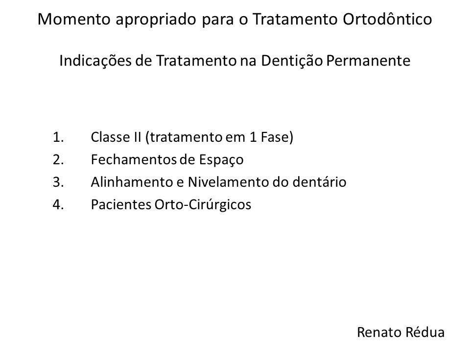 Indicações de Tratamento na Dentição Permanente