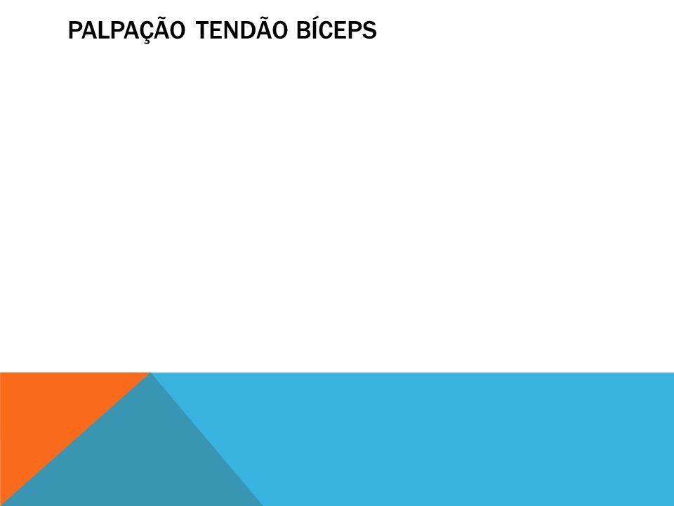 Palpação tendão bíceps