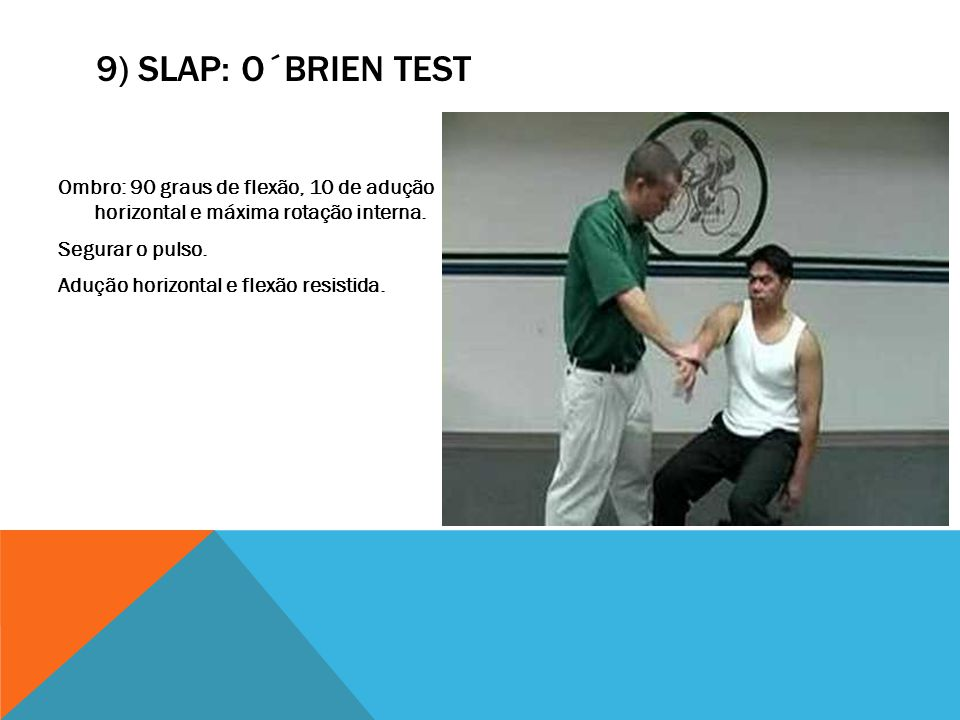 9) SLAP: O´Brien test