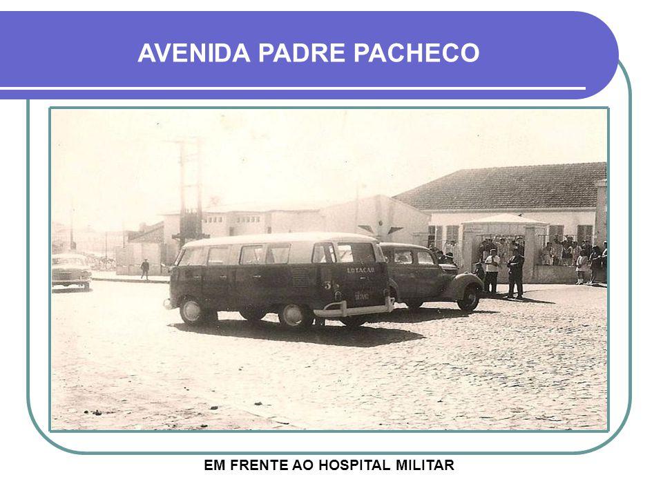EM FRENTE AO HOSPITAL MILITAR