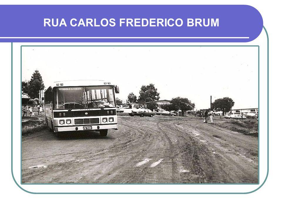RUA CARLOS FREDERICO BRUM