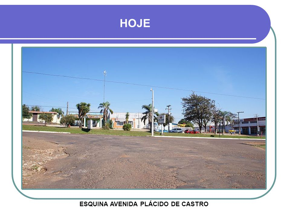ESQUINA AVENIDA PLÁCIDO DE CASTRO