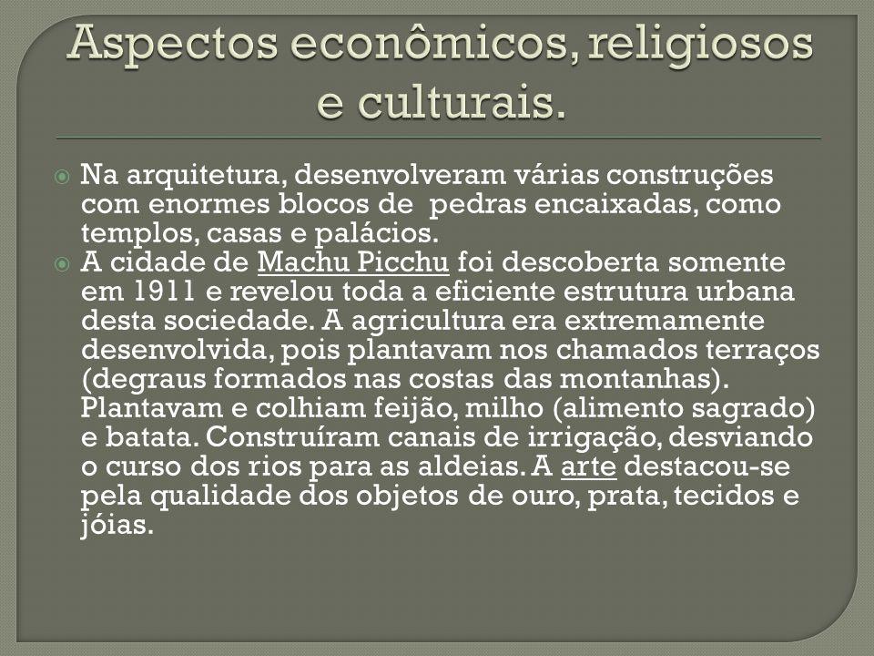 Aspectos econômicos, religiosos e culturais.