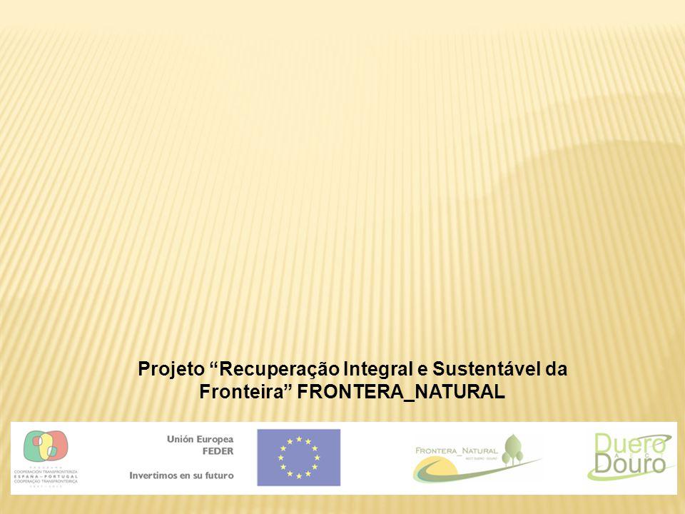 Projeto Recuperação Integral e Sustentável da Fronteira FRONTERA_NATURAL