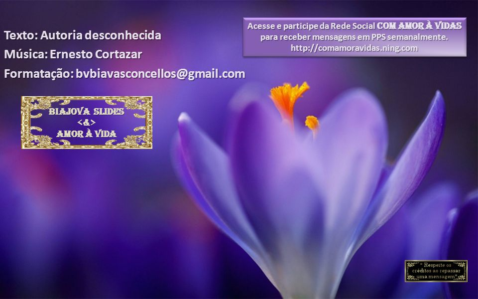 Texto: Autoria desconhecida Música: Ernesto Cortazar