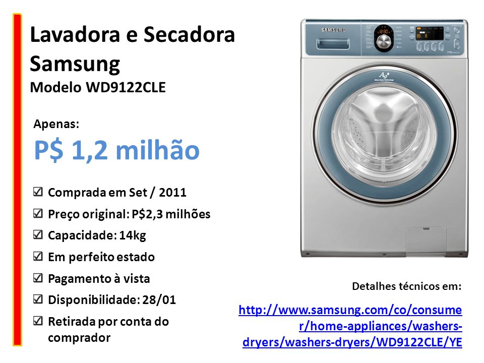 P$ 1,2 milhão Lavadora e Secadora Samsung Modelo WD9122CLE Apenas: