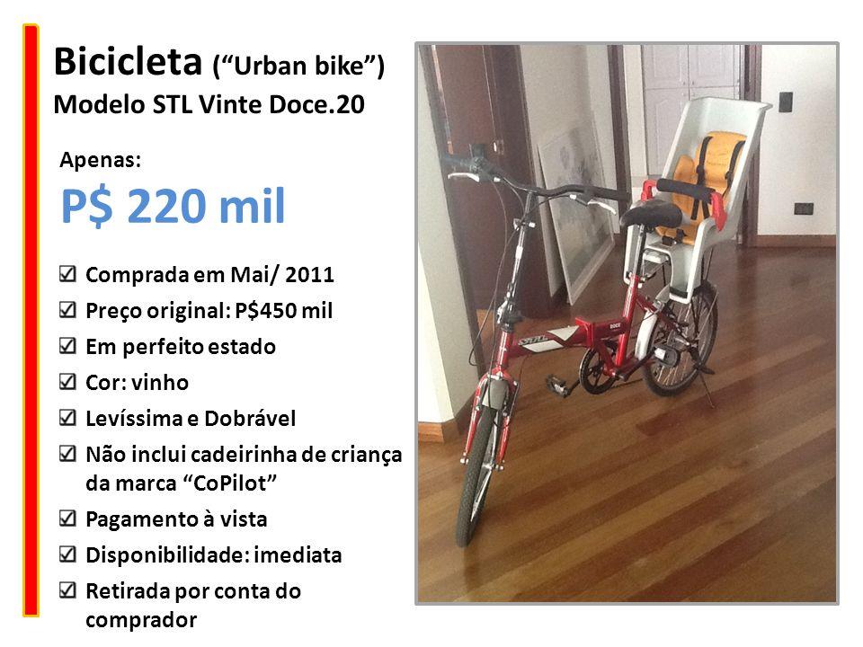 P$ 220 mil Bicicleta ( Urban bike ) Modelo STL Vinte Doce.20 Apenas: