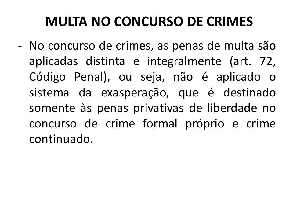 MULTA NO CONCURSO DE CRIMES