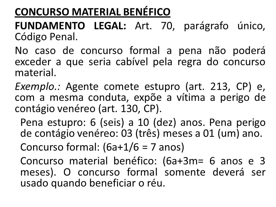CONCURSO MATERIAL BENÉFICO FUNDAMENTO LEGAL: Art