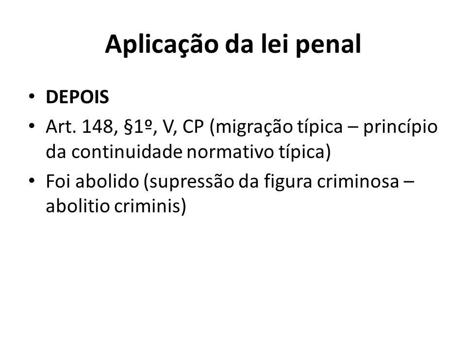 Aplicação da lei penal DEPOIS