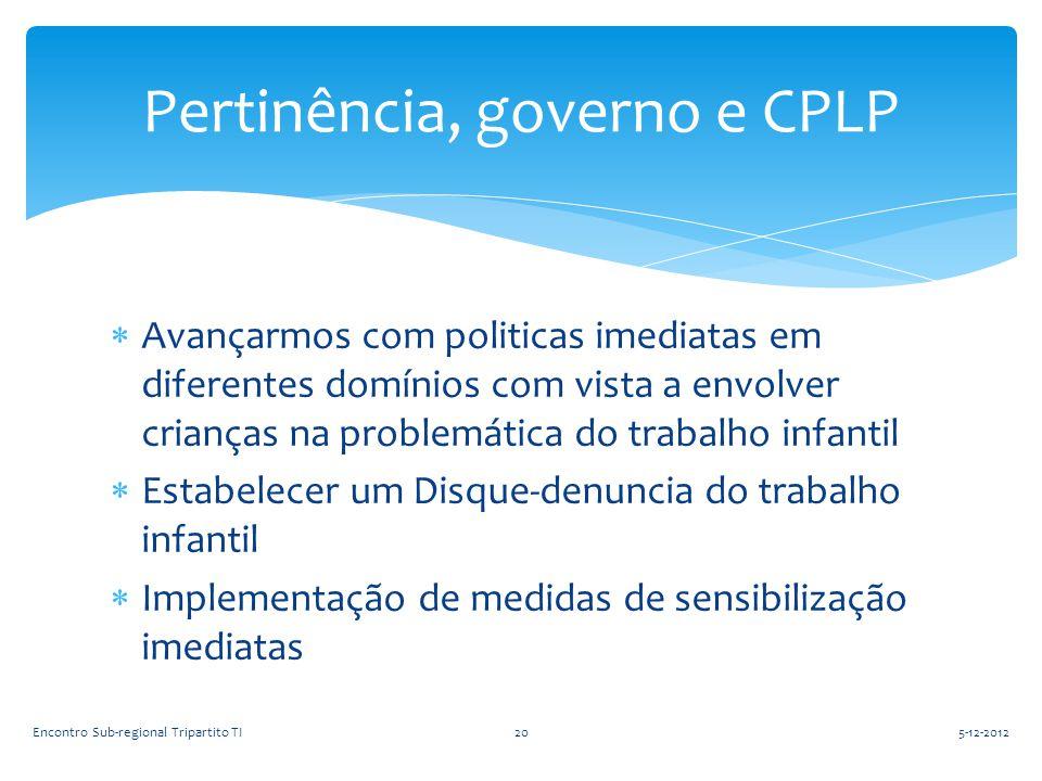 Pertinência, governo e CPLP