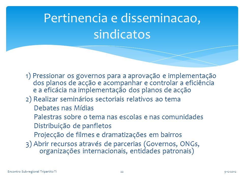 Pertinencia e disseminacao, sindicatos