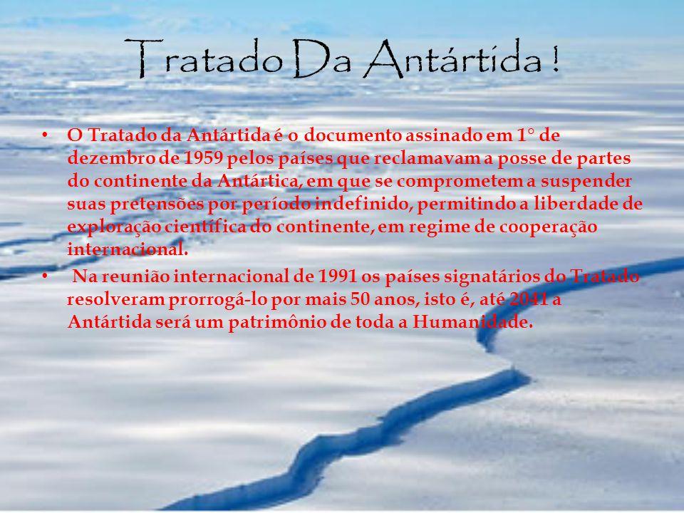 Tratado Da Antártida !