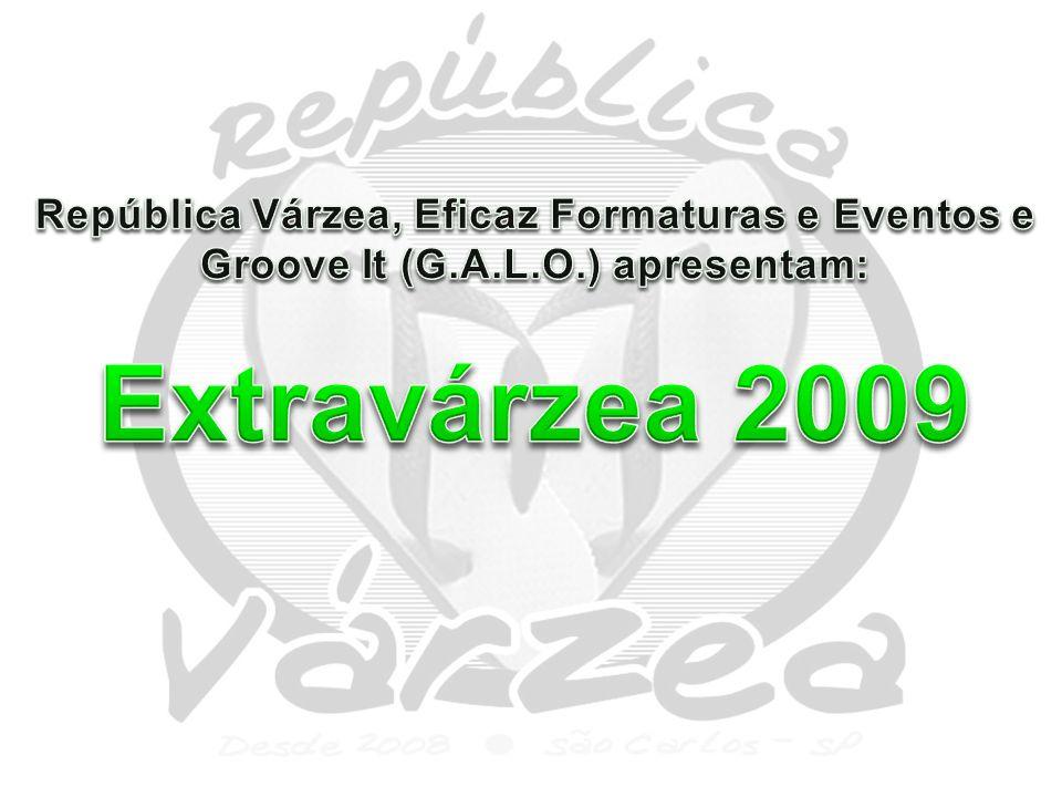 República Várzea, Eficaz Formaturas e Eventos e Groove It (G. A. L. O