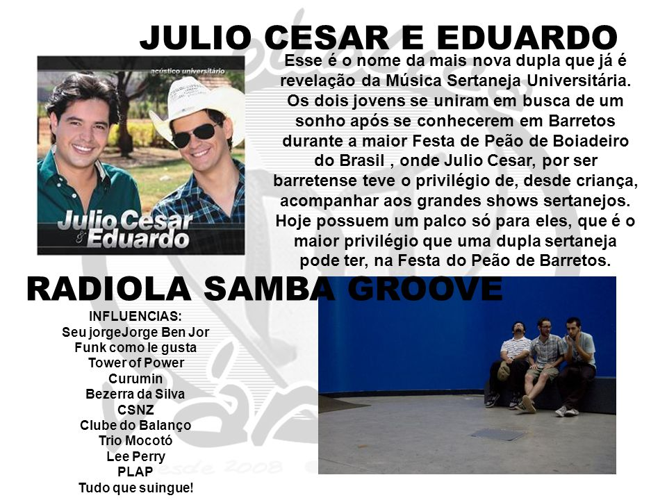 JULIO CESAR E EDUARDO RADIOLA SAMBA GROOVE
