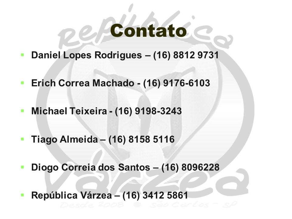 Contato Daniel Lopes Rodrigues – (16) 8812 9731