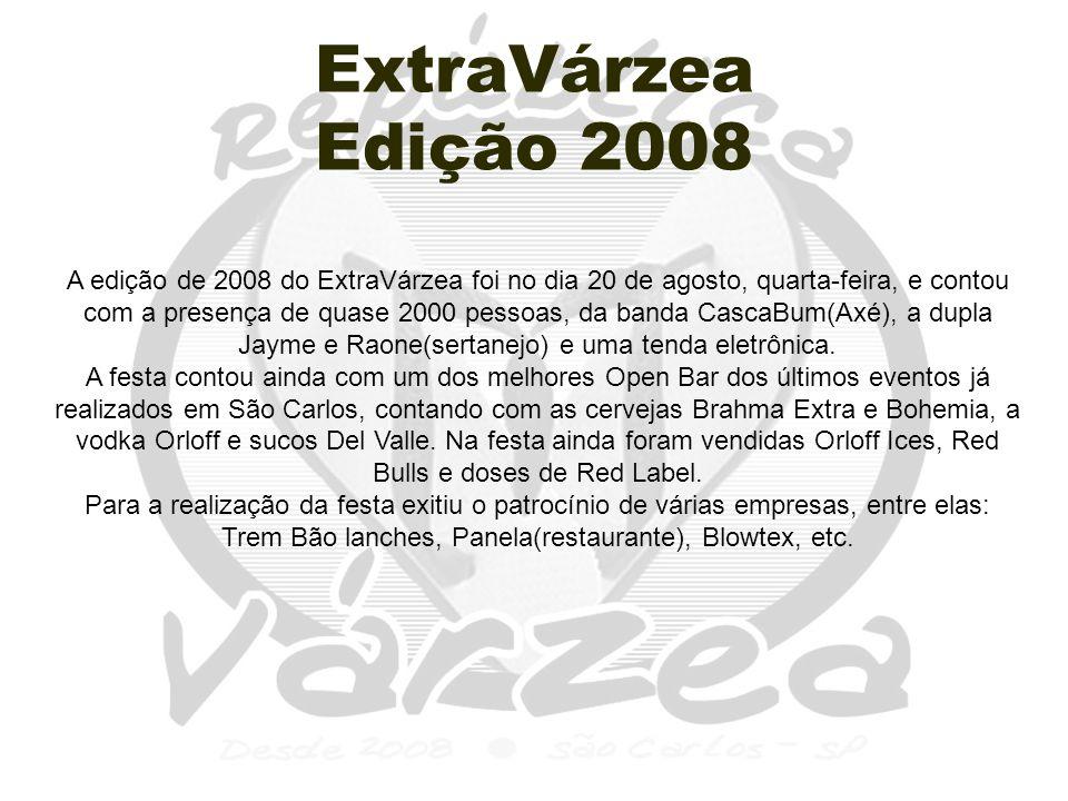 ExtraVárzea Edição 2008.