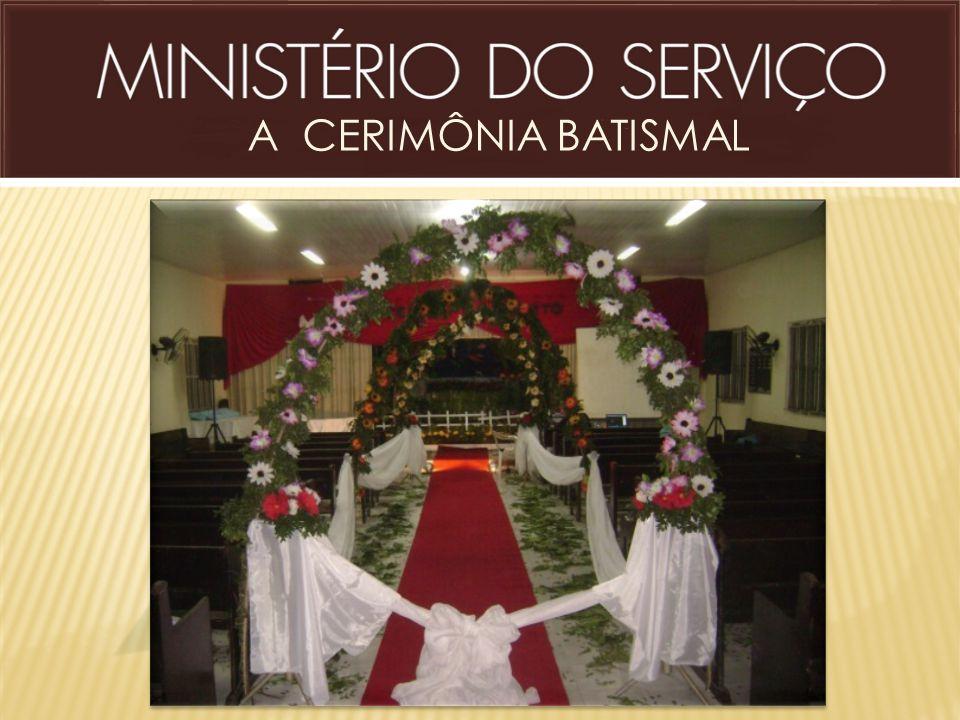 A CERIMÔNIA BATISMAL