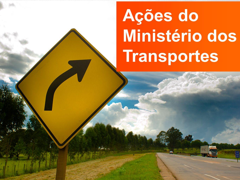 Ações do Ministério dos Transportes