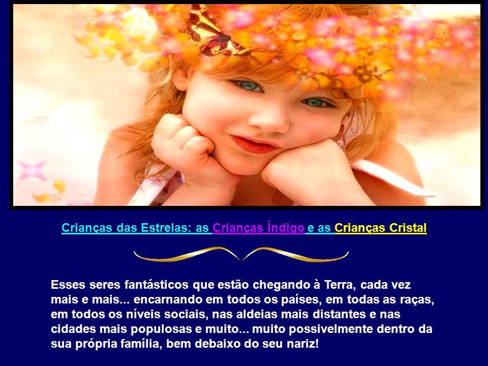 Crianças das Estrelas: as Crianças Índigo e as Crianças Cristal