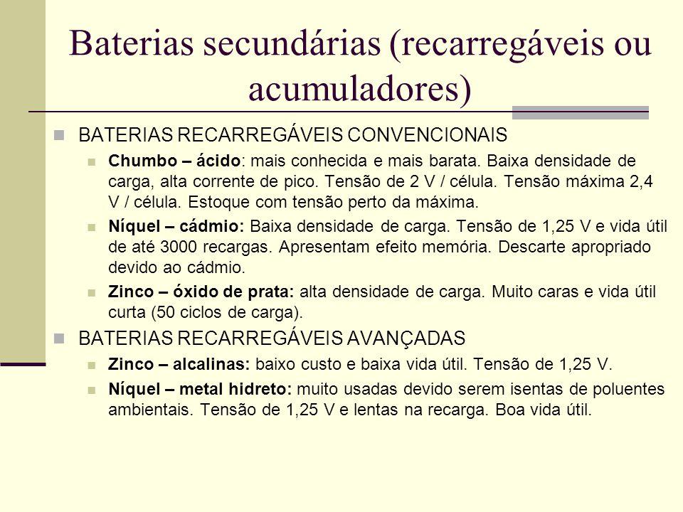 Baterias secundárias (recarregáveis ou acumuladores)