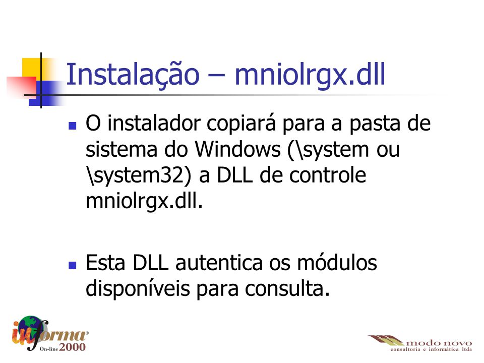 Instalação – mniolrgx.dll