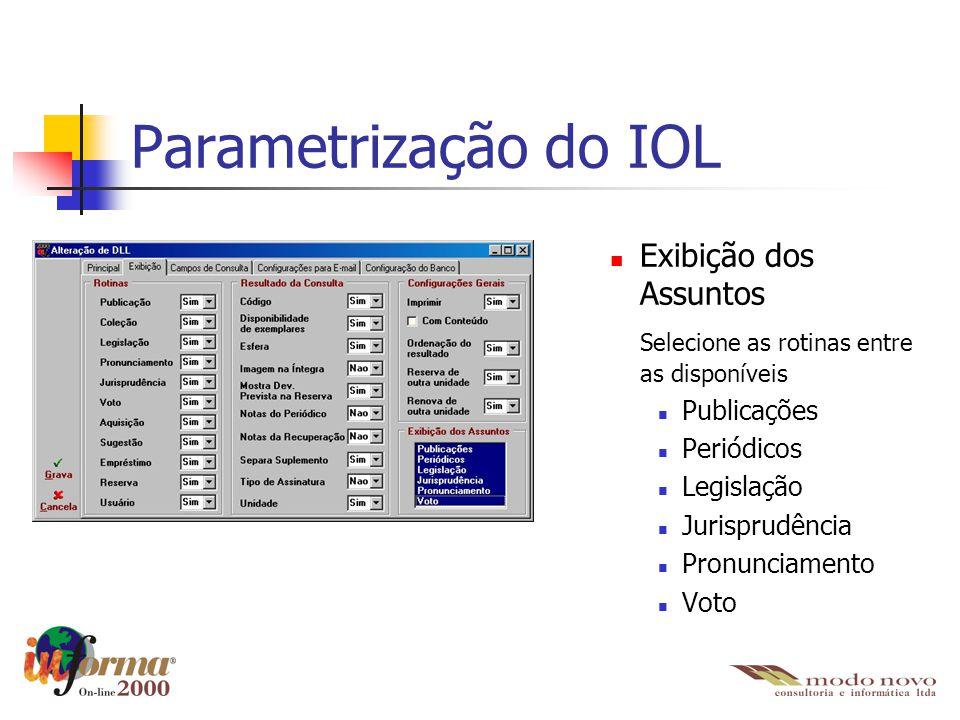 Parametrização do IOL Exibição dos Assuntos