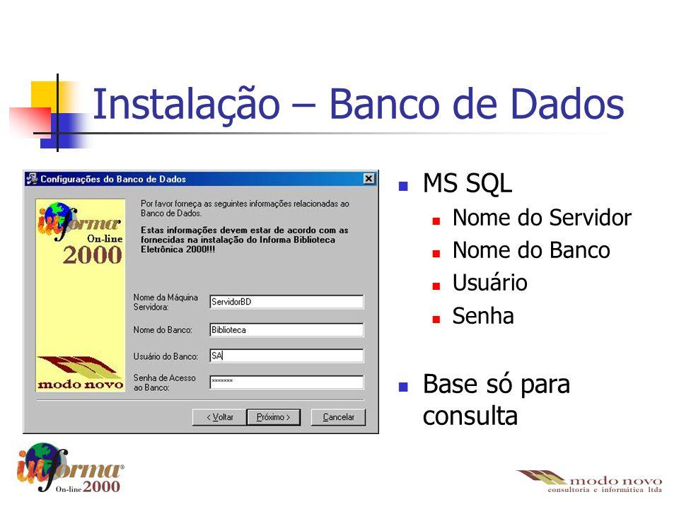 Instalação – Banco de Dados