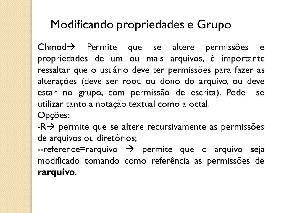 Modificando propriedades e Grupo