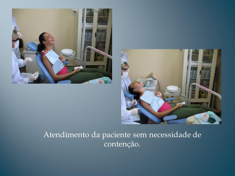 Atendimento da paciente sem necessidade de contenção.