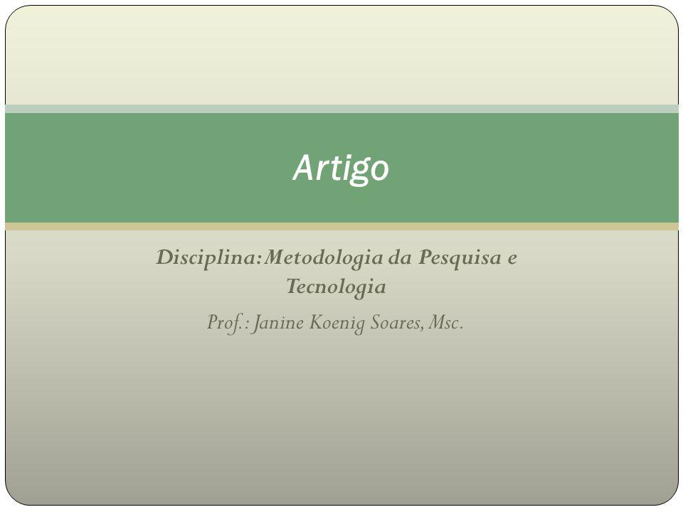 Disciplina: Metodologia da Pesquisa e Tecnologia