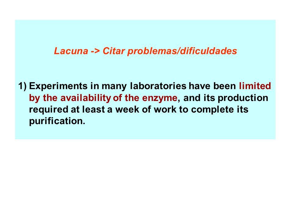 Lacuna -> Citar problemas/dificuldades