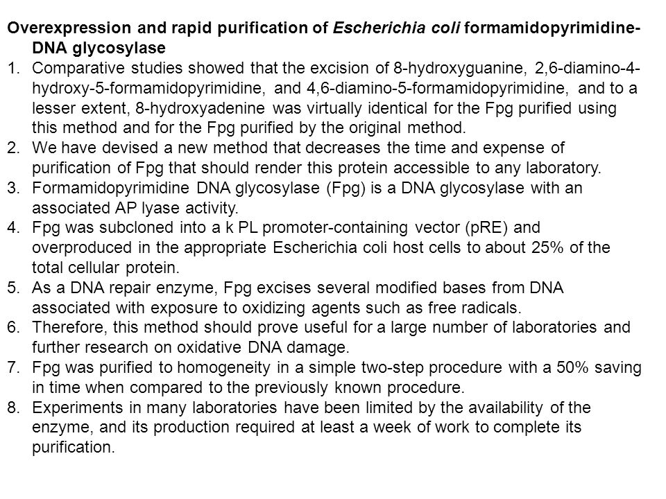 Overexpression and rapid purification of Escherichia coli formamidopyrimidine-DNA glycosylase