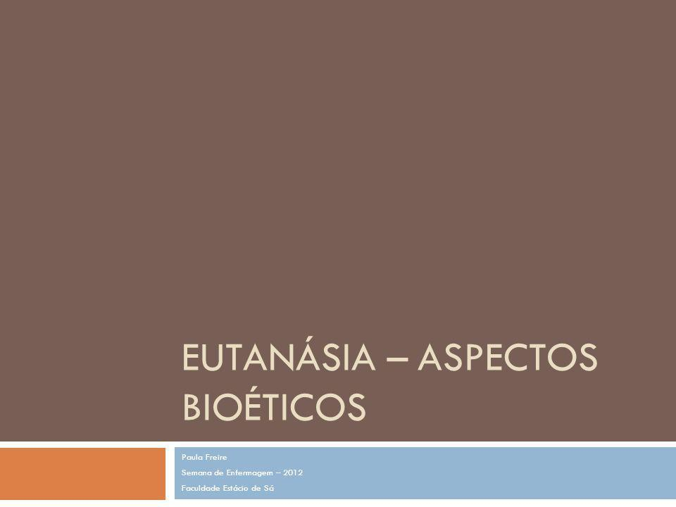 Eutanásia – aspectos bioéticos
