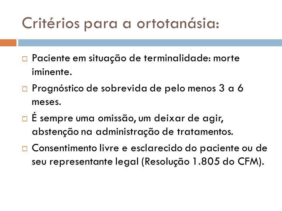 Critérios para a ortotanásia: