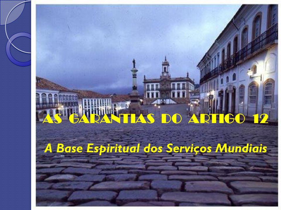 A Base Espiritual dos Serviços Mundiais