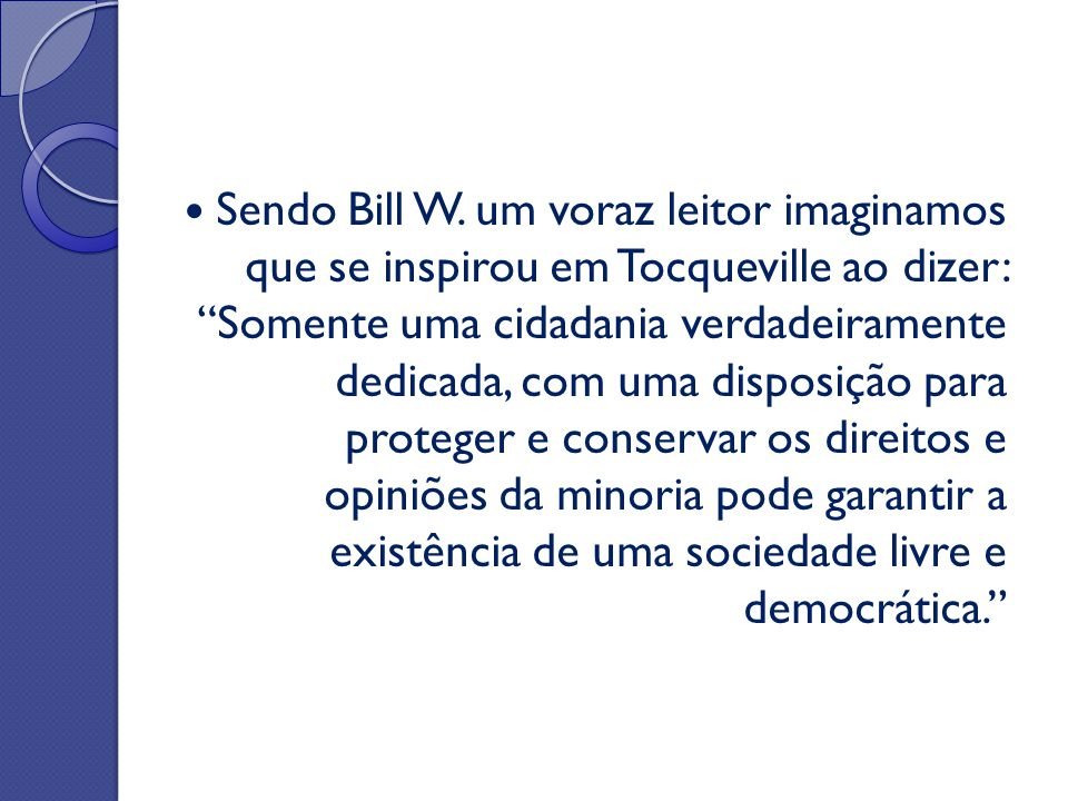 Sendo Bill W.