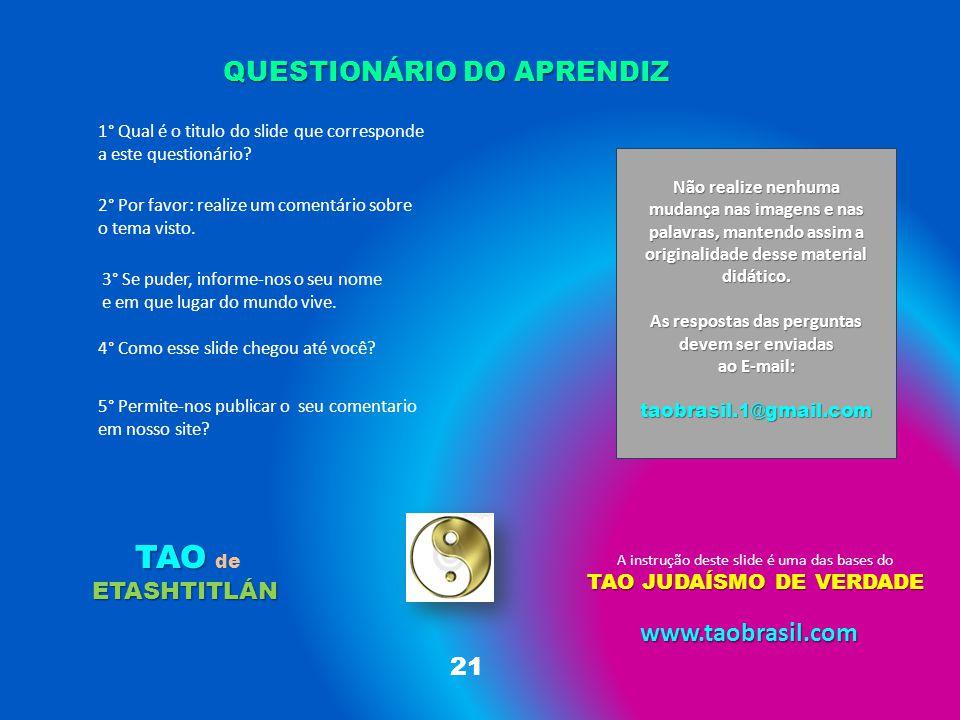 As respostas das perguntas devem ser enviadas TAO JUDAÍSMO DE VERDADE