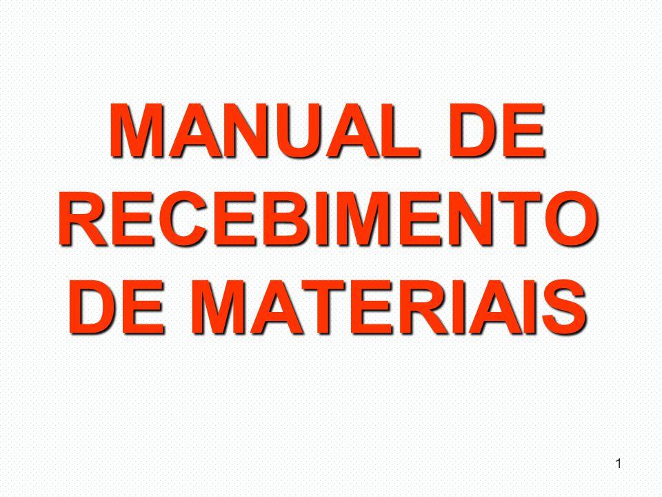 MANUAL DE RECEBIMENTO DE MATERIAIS