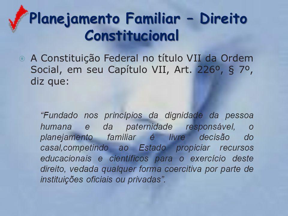 Planejamento Familiar – Direito Constitucional