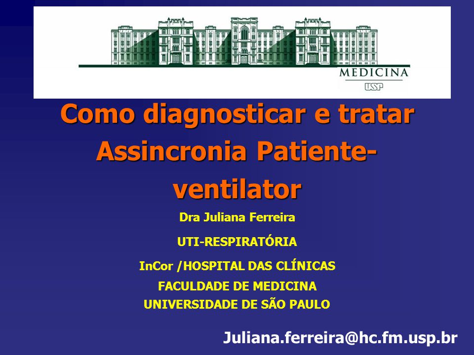 Como diagnosticar e tratar Assincronia Patiente-ventilator