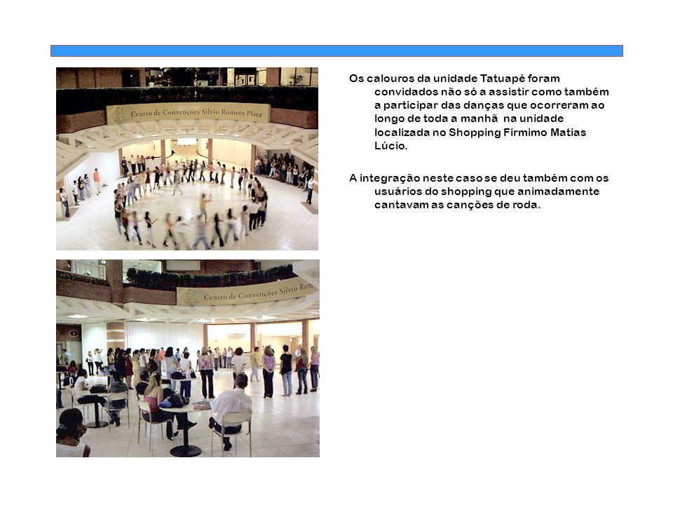 Os calouros da unidade Tatuapé foram convidados não só a assistir como também a participar das danças que ocorreram ao longo de toda a manhã na unidade localizada no Shopping Firmimo Matias Lúcio.