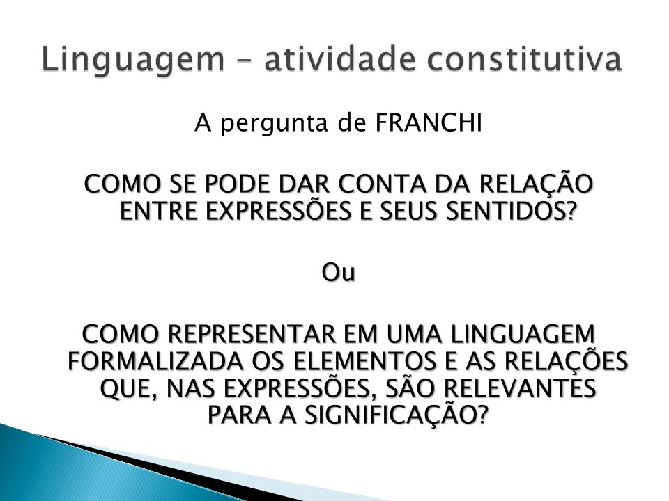 Linguagem – atividade constitutiva